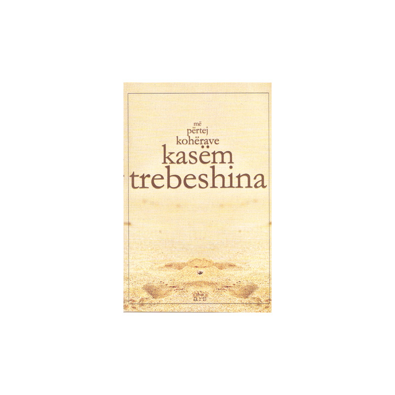 Me pertej koherave, Kasem Trebeshina