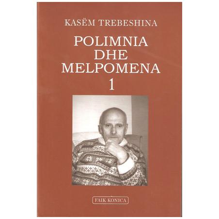 Polimnia dhe Melpomena 1, Kasem Trebeshina