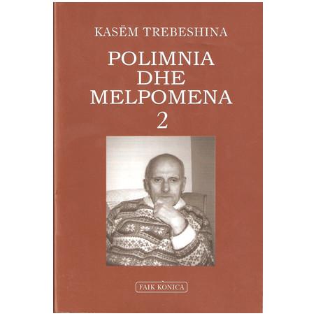 Polimnia dhe Melpomena 2, Kasem Trebeshina