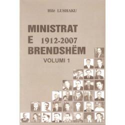Ministrat e brendshem 1912-2007, Volumi 1, Hile Lushaku