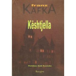 Keshtjella, Franz Kafka