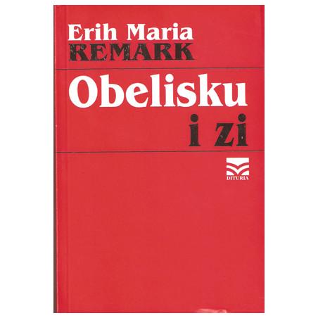 Obelisku i zi, Erih Maria Remark