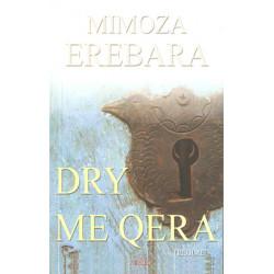 Dry me qera, Mimoza Erebara