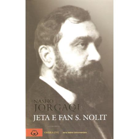 Jeta e Fan S. Nolit, vol. 1, Nasho Jorgaqi