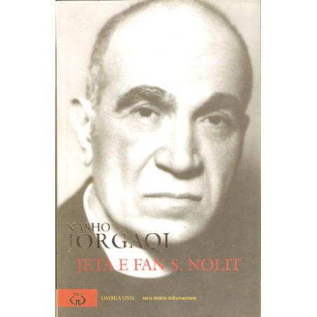 Jeta e Fan S. Nolit, vol. 2, Nasho Jorgaqi