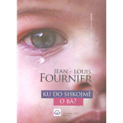 Ku do shkojme o ba, Jean-Louis Fournier