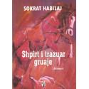 Shpirt i trazuar gruaje, Sokrat Habilaj