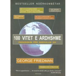 100 vitet e ardhshme, George Friedman