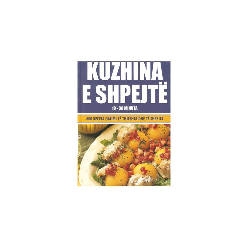 Kuzhina e shpejte. 600 receta gatimi ne shqip