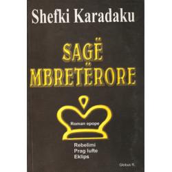 Sage mbreterore, Shefki Karadaku