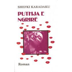Puthja e ngrire, Shefki Karadaku