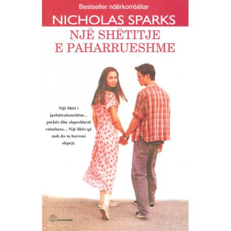 Nje shetitje e paharrueshme, Nicholas Sparks