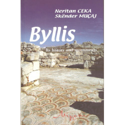 Byllis, Its history and monuments, Neritan Ceka, Skender Mucaj