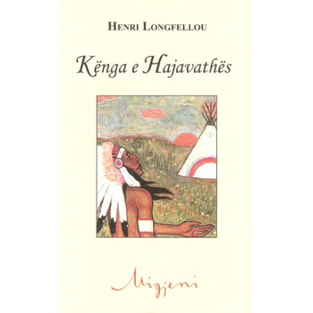Kenga e Hajavathes, Henri Longfellou
