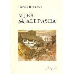 Mjek te Ali Pasha, Henri Holland