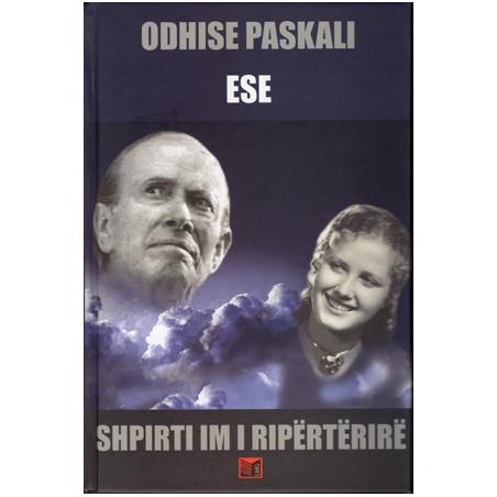 Shpirti im i riperterire, Odhise Paskali
