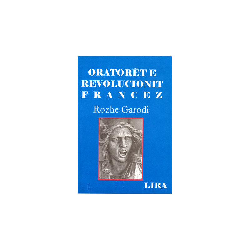 Oratoret e Revolucionit Francez, Rozhe Garodi (Roger Garaudy)