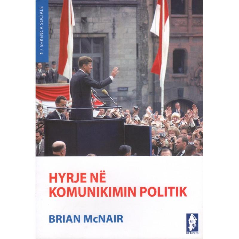 Hyrje ne komunikimin politik, Brian McNair
