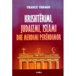 Krishterimi, Judaizmi, Islami dhe Mendimi Perendimor