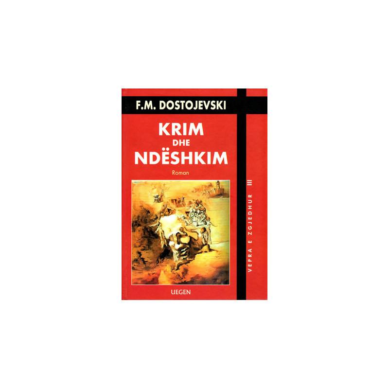 Krim dhe ndeshkim, Fjodor M Dostojevski