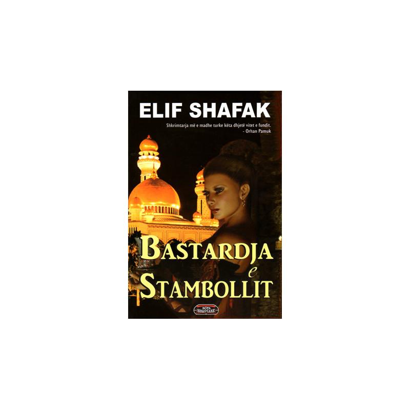 Bastardja e Stambollit, Elif Shafak