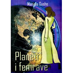 Planeti i femrave, Manjola Gusho