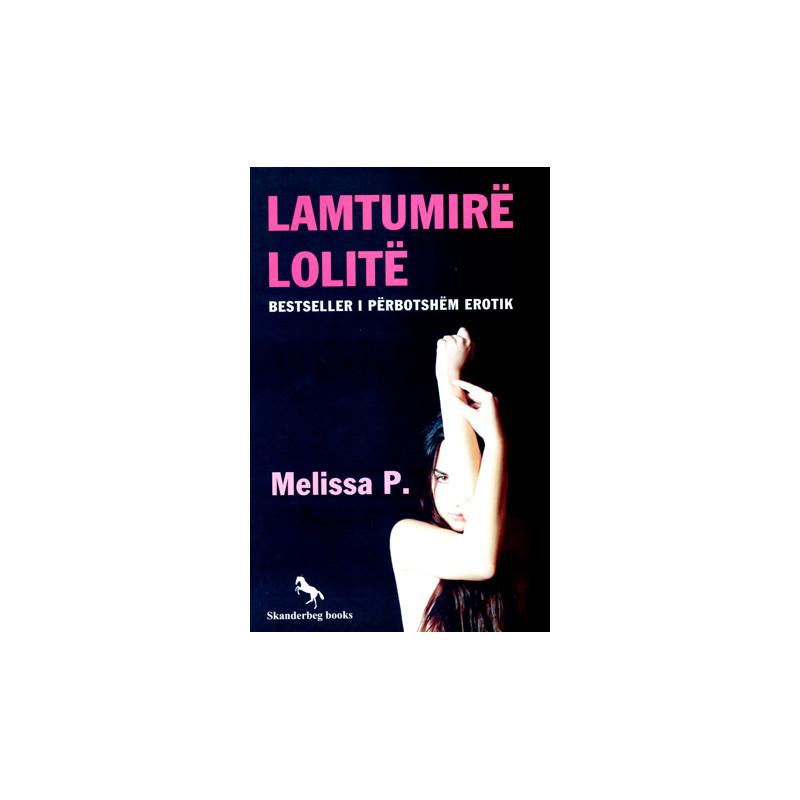 Lamtumire Lolite, Melissa P