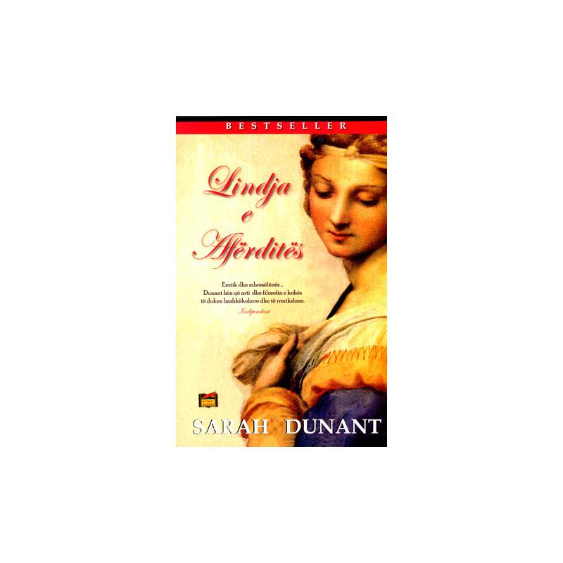 Lindja e Aferdites, Sarah Dunant