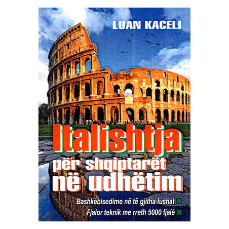 Italishtja per shqiptaret ne udhetim, Luan Kaceli
