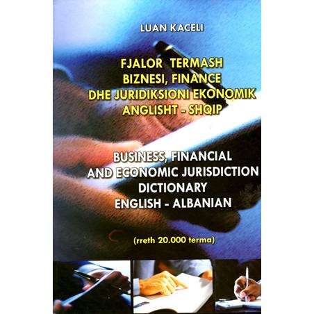 Fjalor termash biznesi, finance dhe juridiksioni ekonomik