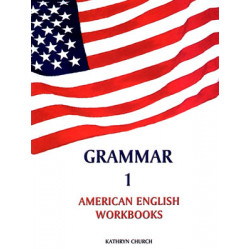 Grammar 1 - American English Workbooks, Kathryn Church