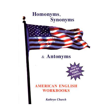 Homonyms, Synonyms & Antonyms, Kathryn Church