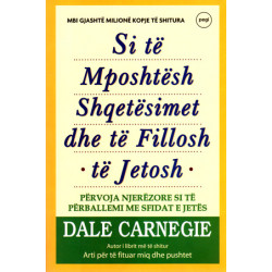 Si te mposhtesh shqetesimet dhe te fillosh te jetosh, D Carnegie