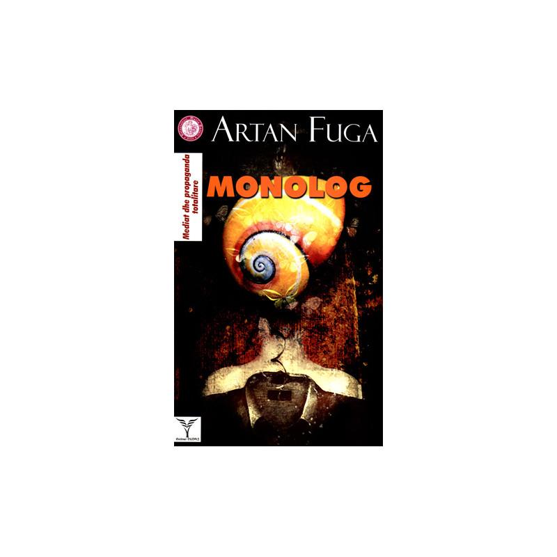 Monolog, Artan Fuga