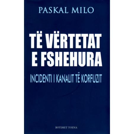 Te vertetat e fshehura, Incidenti i Kanalit te Korfuzit, Paskal Milo