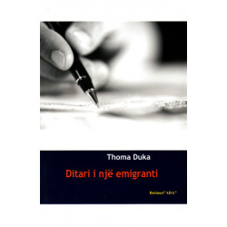 Ditari i nje emigranti, Thoma Duka