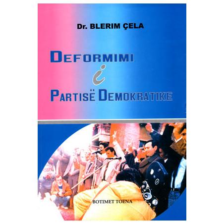 Deformimi i Partise Demokratike, Blerim Cela