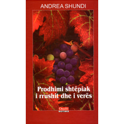 Prodhimi shtepiak i rrushit dhe i veres, Andrea Shundi