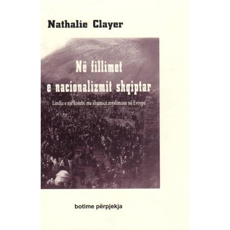 Ne fillimet e nacionalizmit shqiptar, Nathalie Clayer