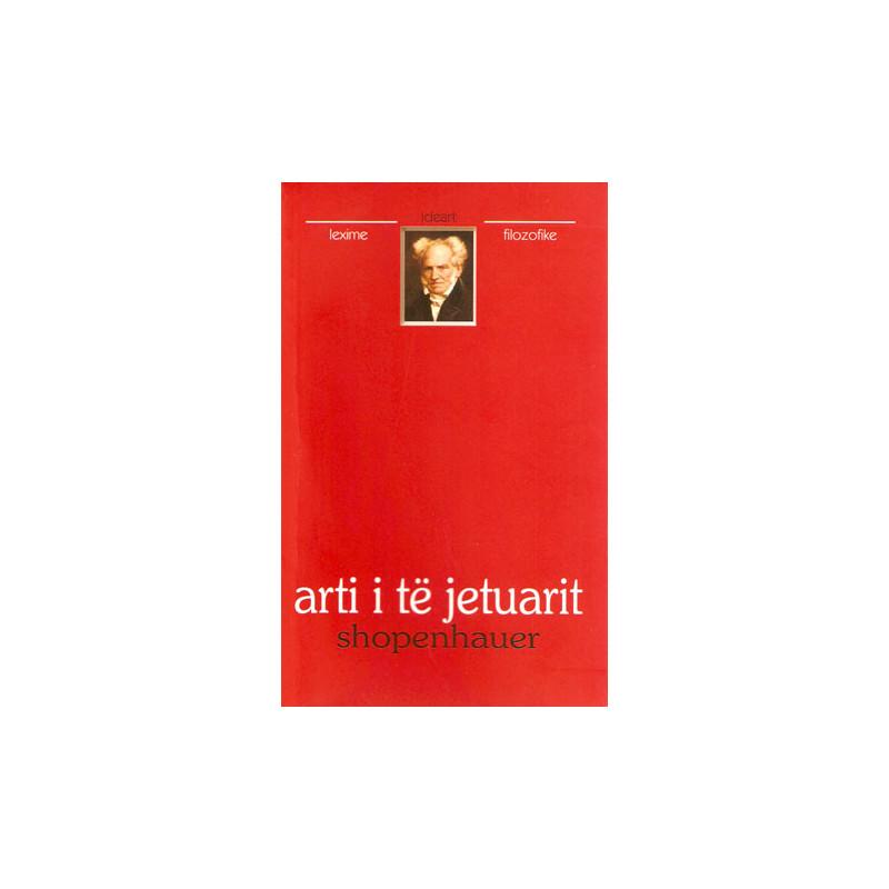 Arti i te jetuarit, Artur Shopenhauer