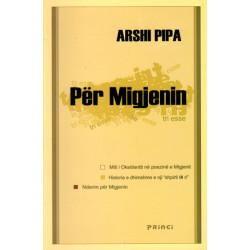 Per Migjenin (ese), Arshi Pipa