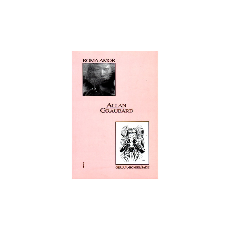 Gruaja bombe / Roma Amor, Allan Graubard & Caroline McGee