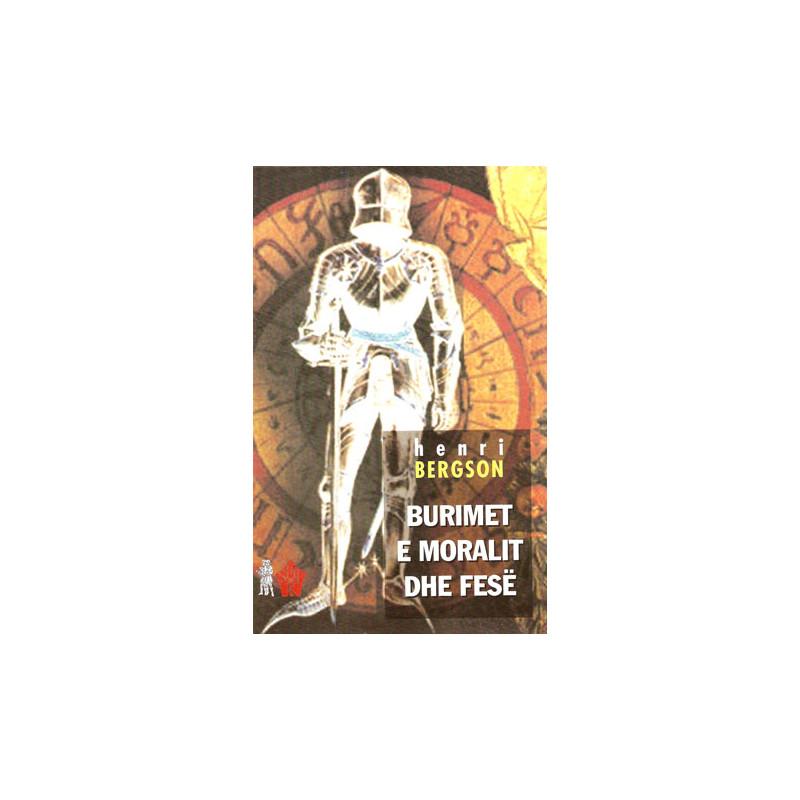 Burimet e moralit dhe fese, Henri Bergson