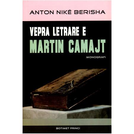 Vepra letrare e Martin Camajt, Anton Nike Berisha