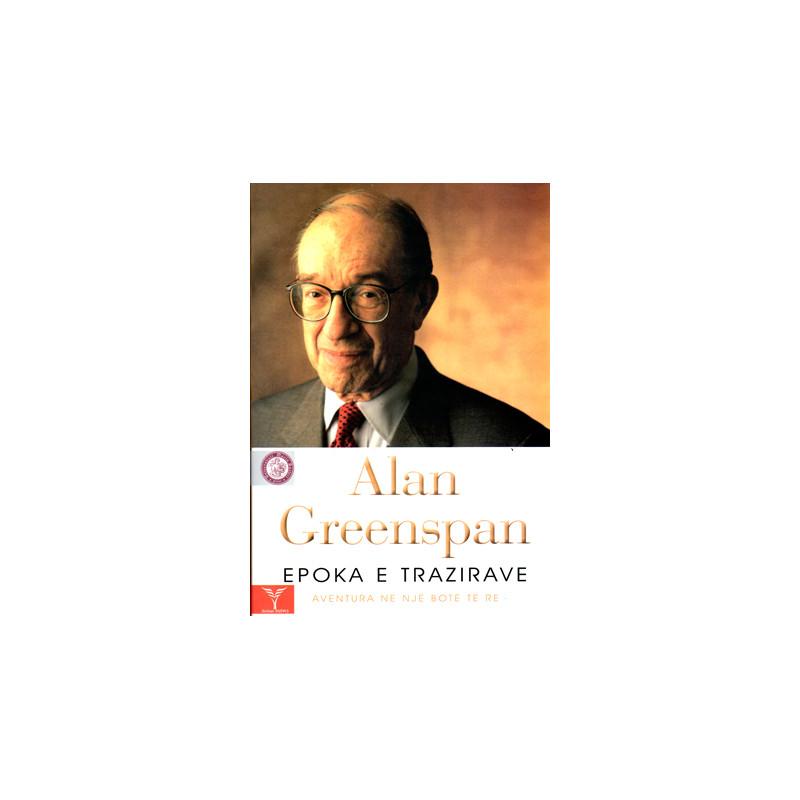 Epoka e trazirave - Aventura ne nje bote te re, Alan Greenspan