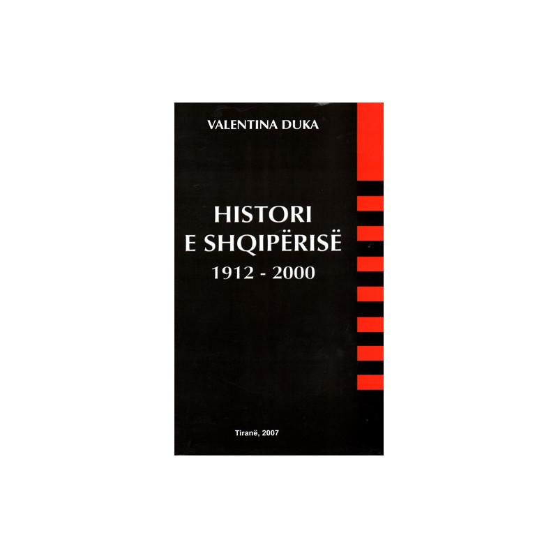 Histori e Shqiperise 1912-2000, Valentina Duka