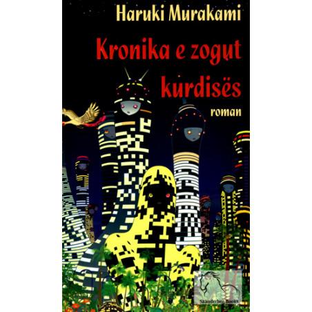 Kronikat e Zogut Kurdises, Haruki Murakami