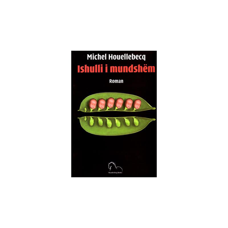 Ishulli i mundshem, Michel Houellebecq