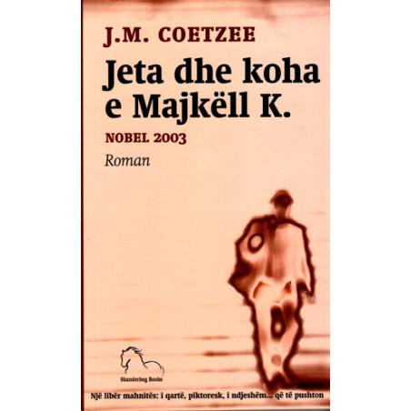 Jeta dhe koha e Majkell K. - J.M.Coetzee