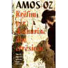 Rrefim per dashurine dhe erresiren, Amos Oz